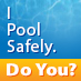 I Pool Safely. Do You?