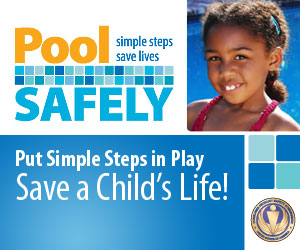Pool Safely: Put Simple Steps in Play Save a Child's Life!
